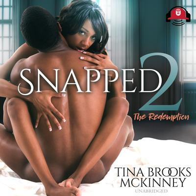 Snapped 2: The Redemption Audiobook, by Tina Brooks McKinney