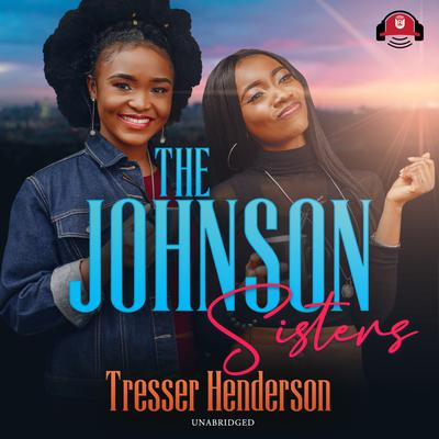 The Johnson Sisters Audiobook, by