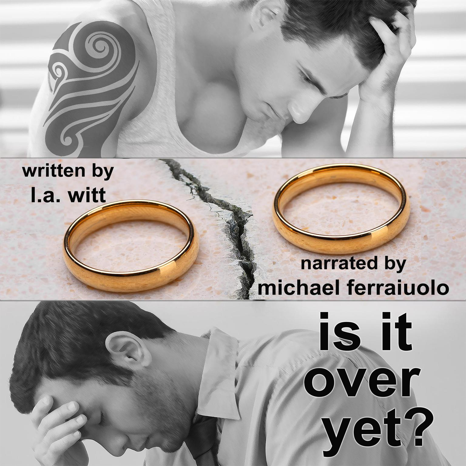 Is It Over Yet? Audiobook, by L.A. Witt