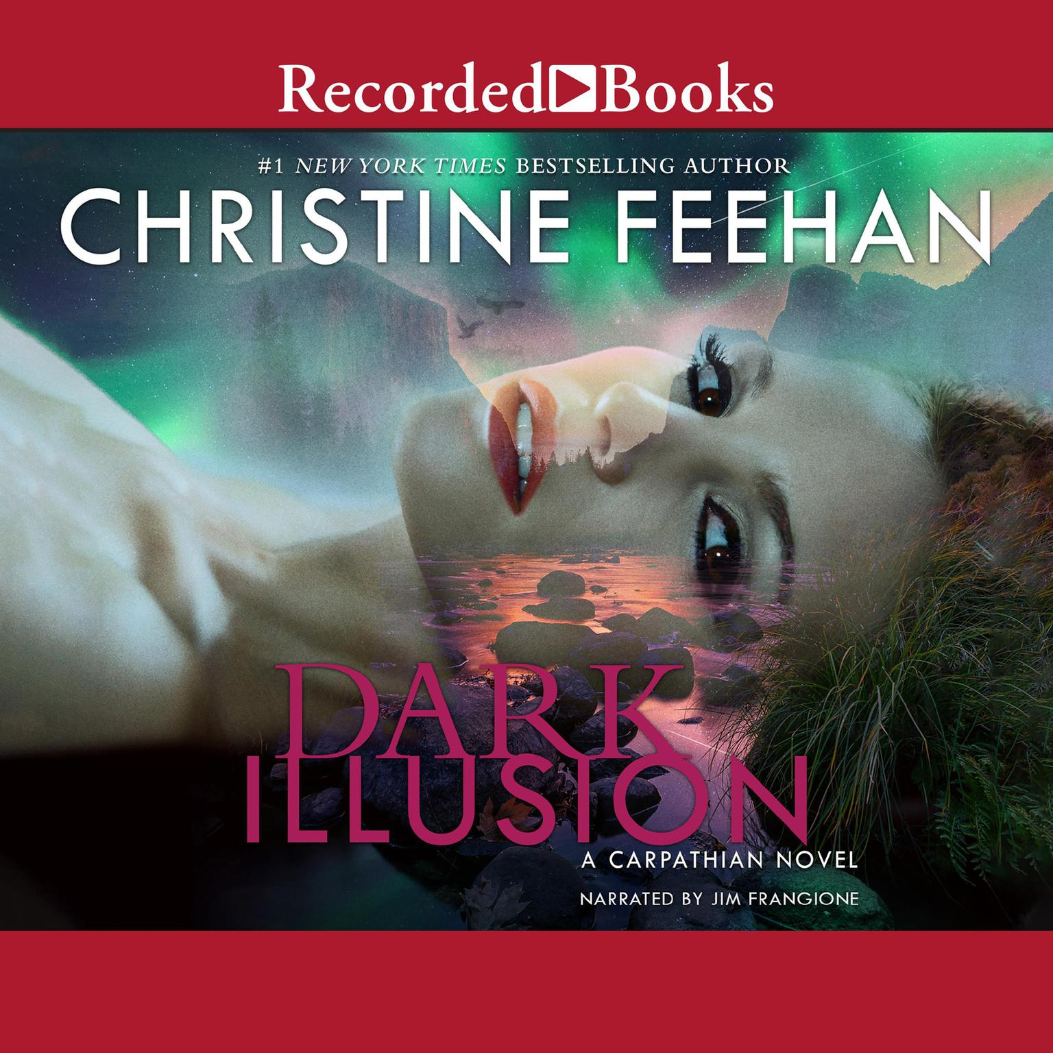 Dark Illusion Audiobook, by Christine Feehan