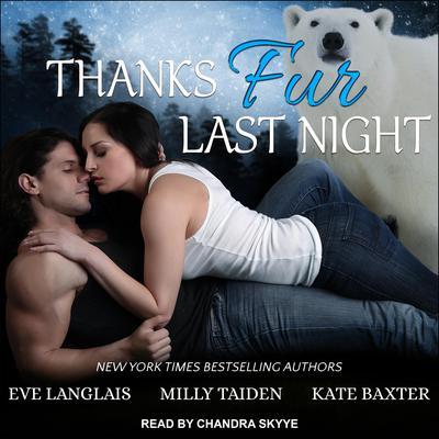 Thanks Fur Last Night Audiobook, by