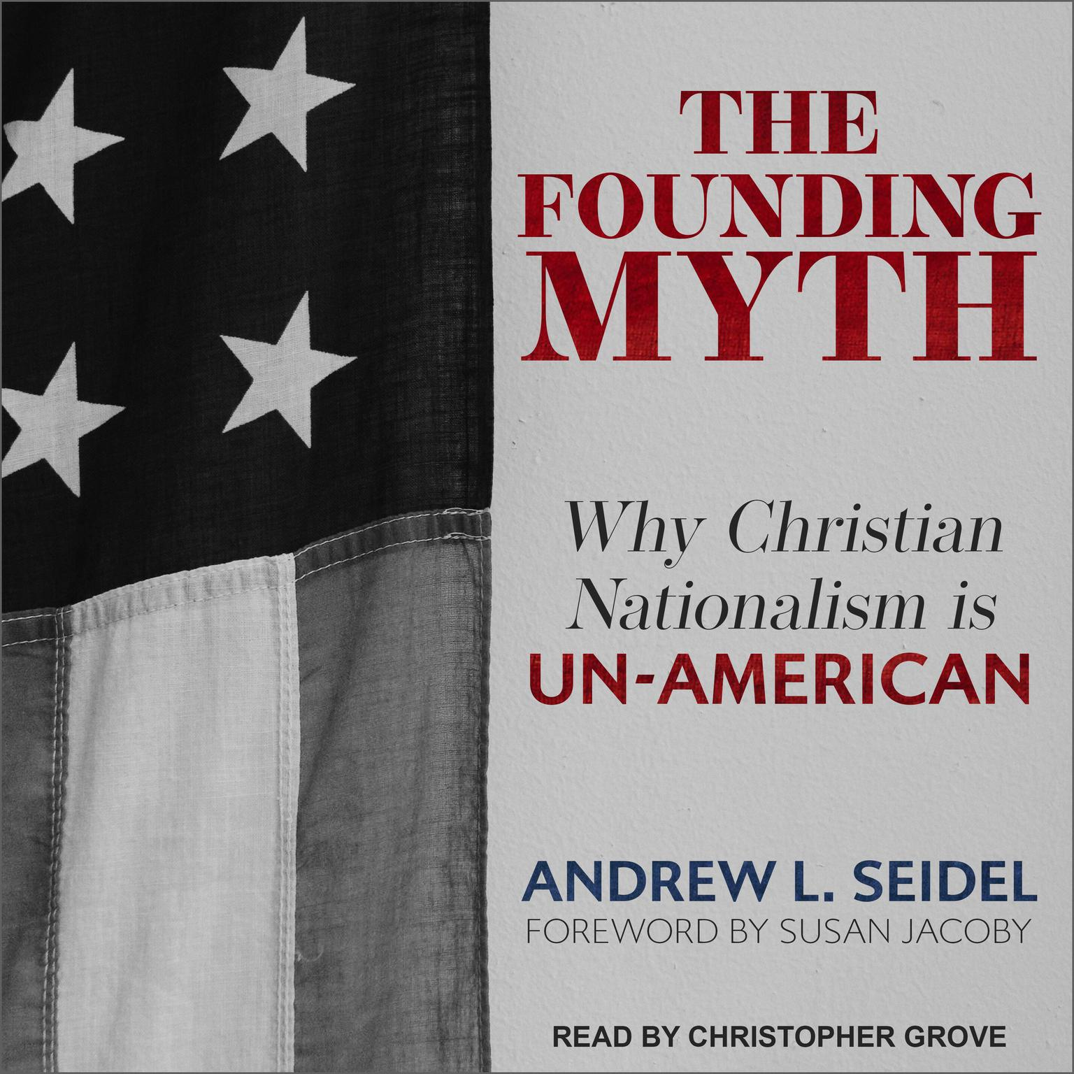Printable The Founding Myth: Why Christian Nationalism Is Un-American Audiobook Cover Art