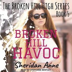 Broken Hill Havoc Audiobook, by Sheridan Anne