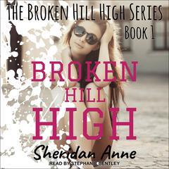 Broken Hill High Audiobook, by Sheridan Anne