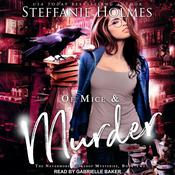 Of Mice and Murder Audiobook, by Steffanie Holmes