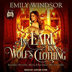 An Earl in Wolfs Clothing Audiobook, by Emily Windsor