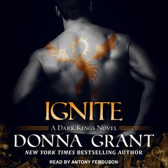 Ignite Audiobook, by Donna Grant