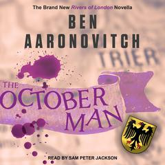 The October Man: A Rivers of London Novella Audiobook, by Ben Aaronovitch