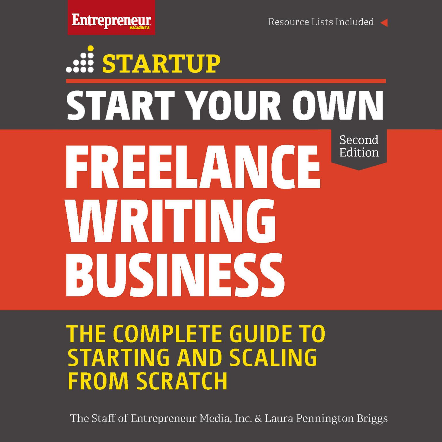 Printable Start Your Own Freelance Writing Business: The Complete Guide to Starting and Scaling From Scratch Audiobook Cover Art