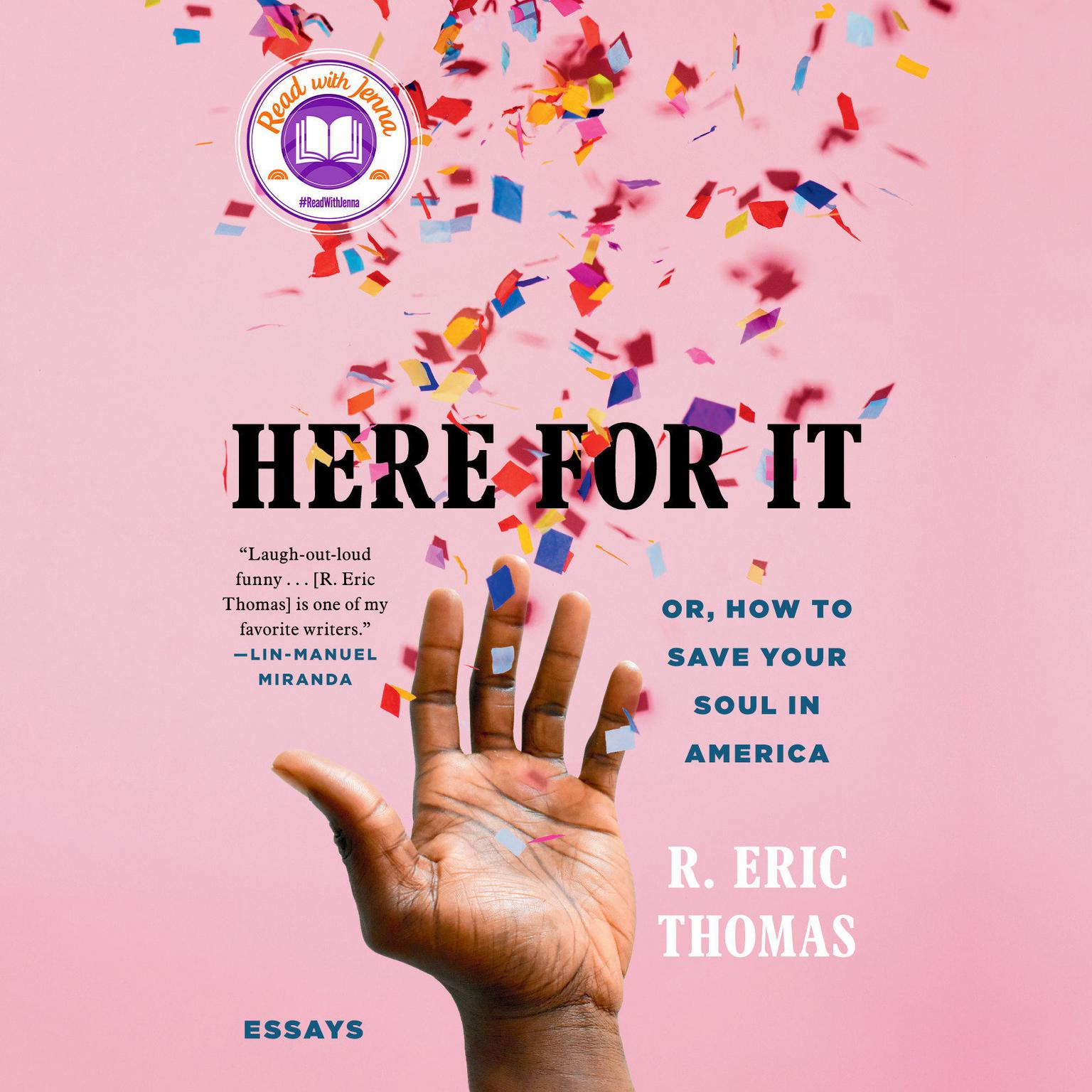 Printable Here for It: Or, How to Save Your Soul in America; Essays Audiobook Cover Art