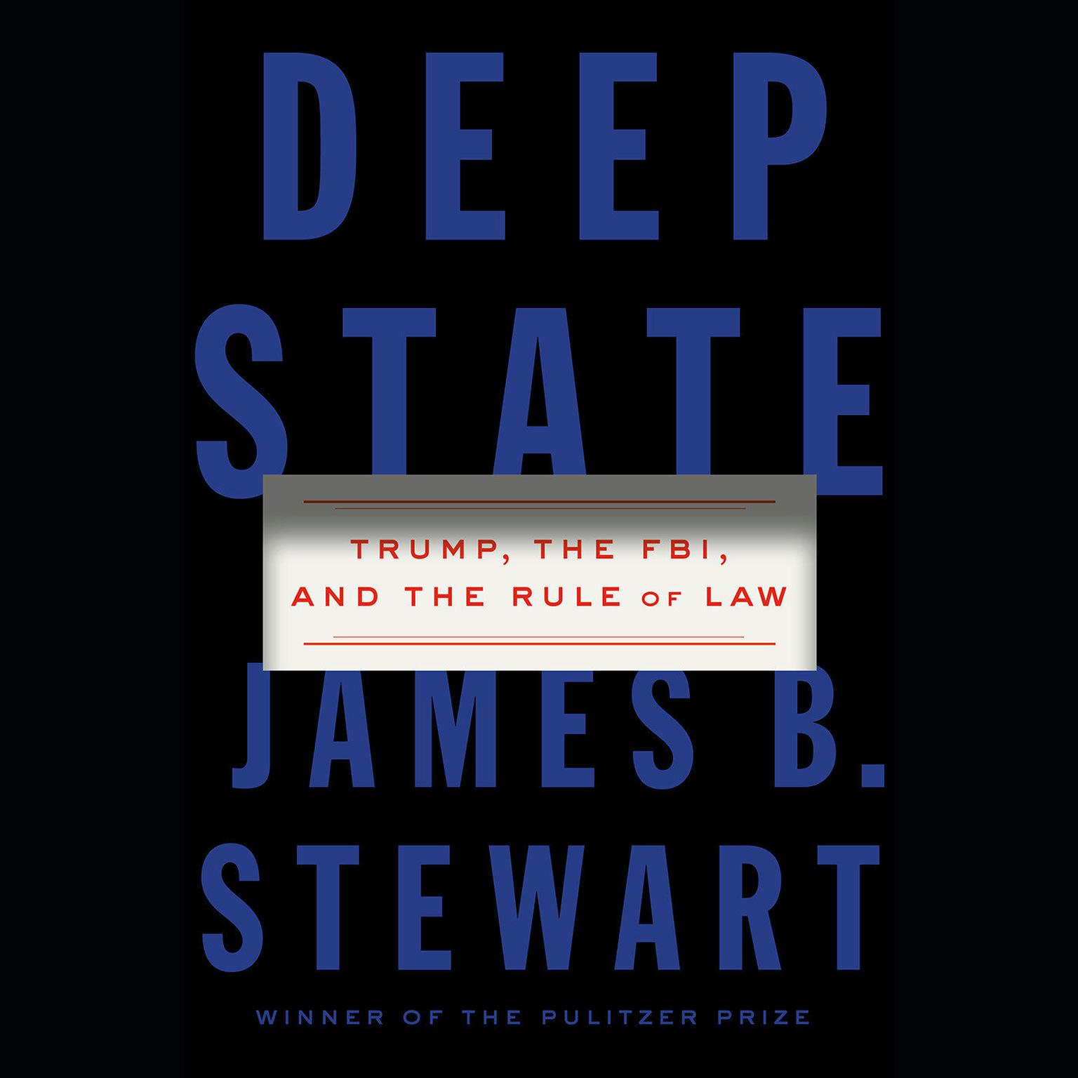 Printable Deep State: Trump, the FBI, and the Rule of Law Audiobook Cover Art