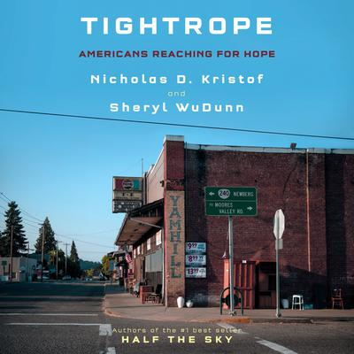 Tightrope: Americans Reaching for Hope Audiobook, by Sheryl WuDunn