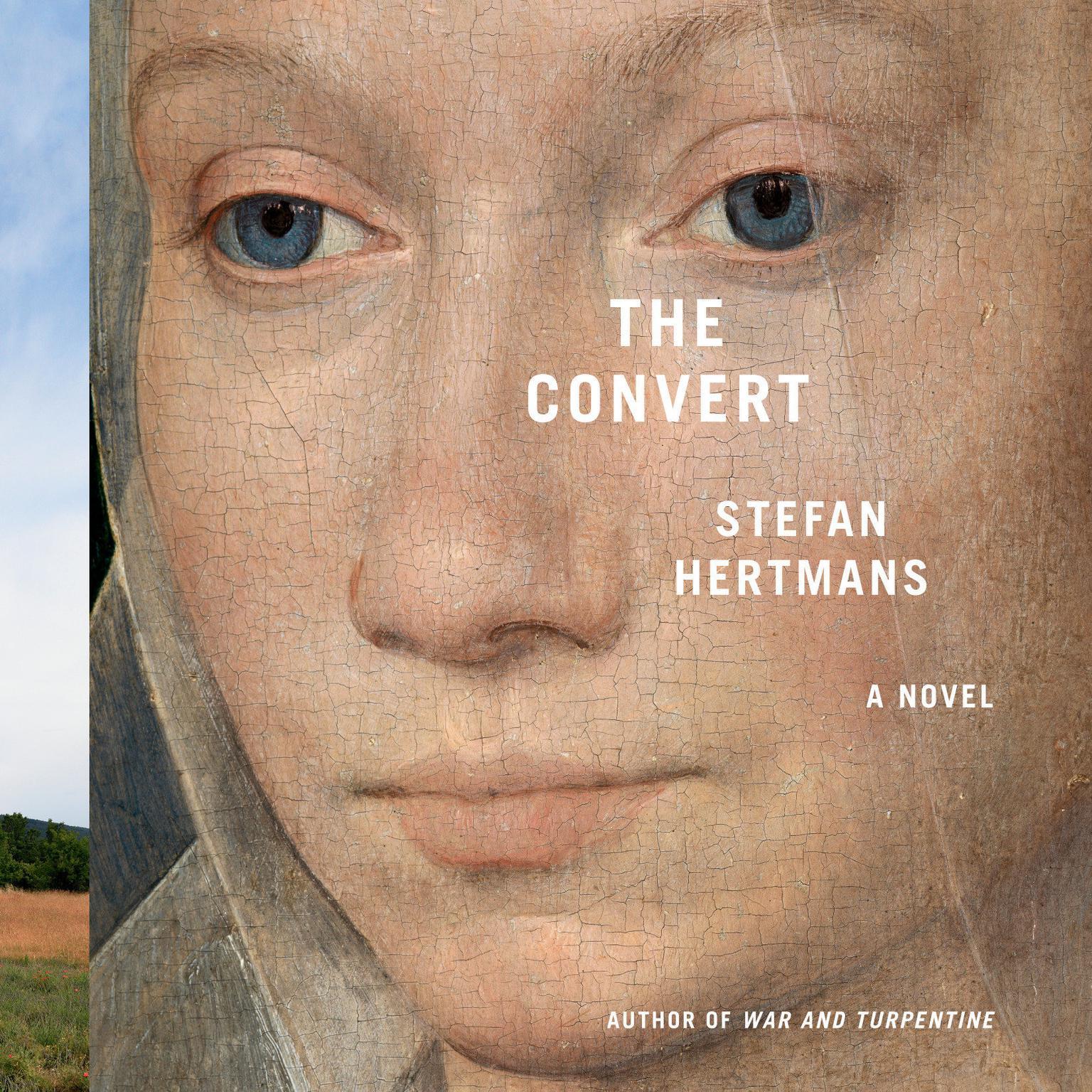 The Convert: A Novel Audiobook, by Stefan Hertmans