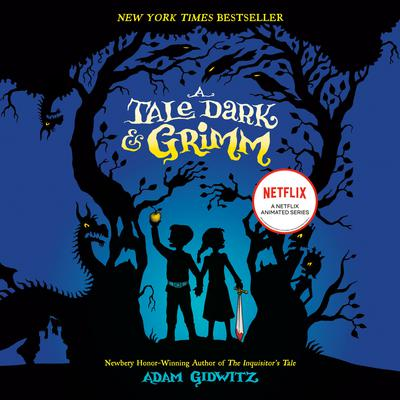 A Tale Dark & Grimm Audiobook, by