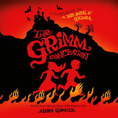 The Grimm Conclusion Audiobook, by