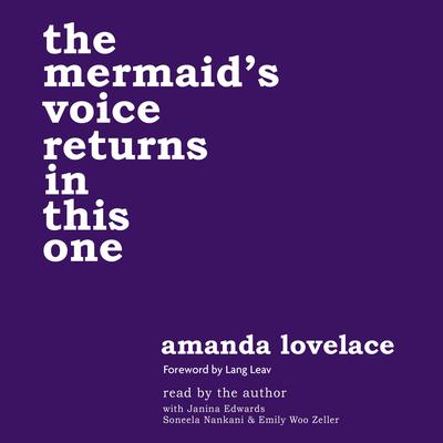 the mermaids voice returns in this one Audiobook, by Amanda Lovelace