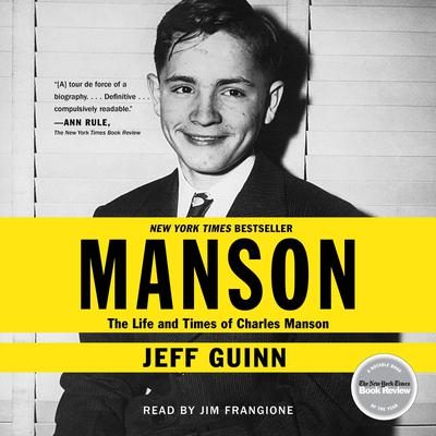 Manson: The Life and Times of Charles Manson Audiobook, by Jeff Guinn