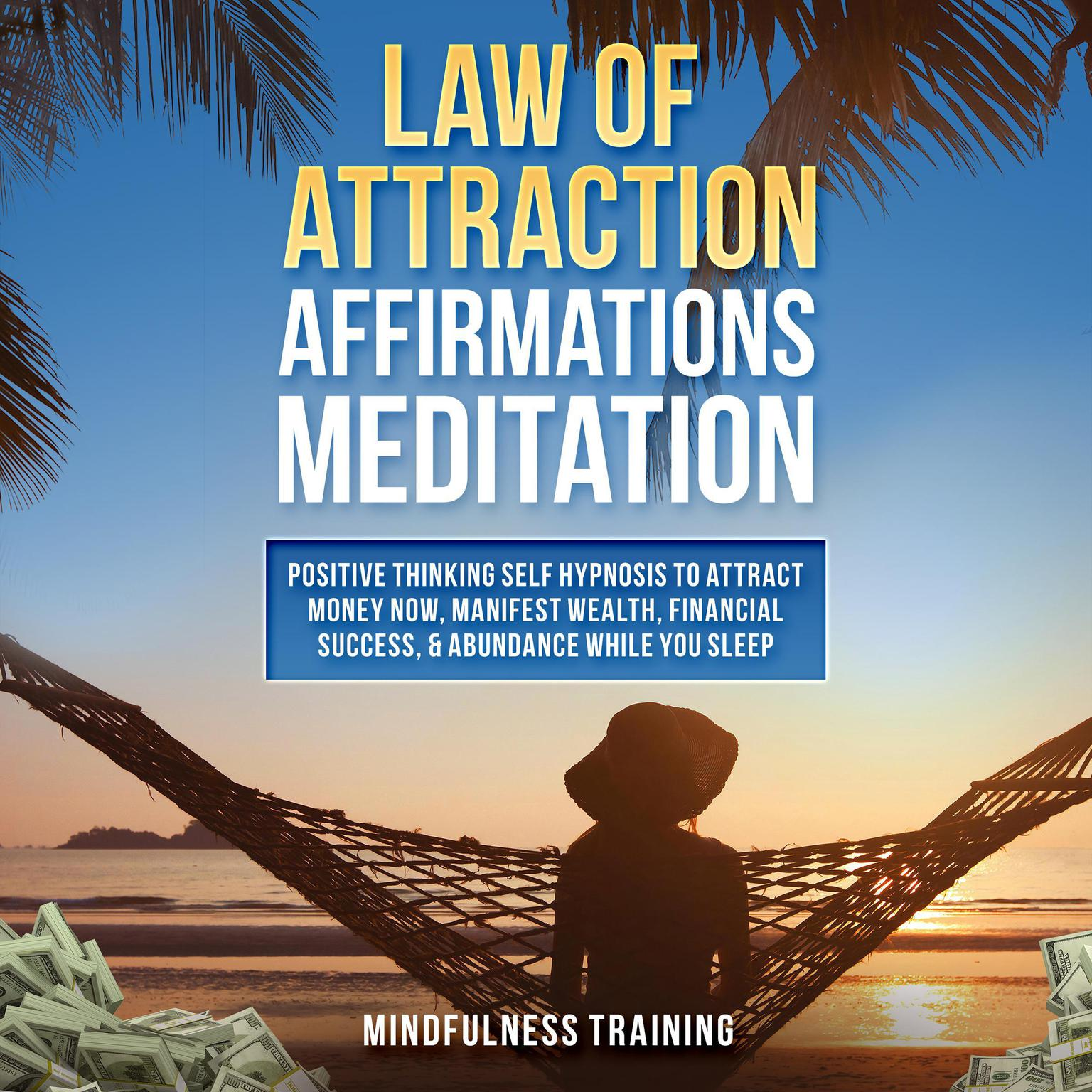 The law of attraction and money techniques
