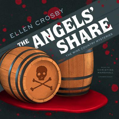 The Angels' Share Audiobook, by Ellen Crosby
