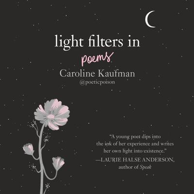 Light Filters In: Poems: Poems Audiobook, by