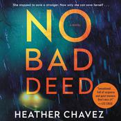 No Bad Deed: A Novel Audiobook, by Heather Chavez