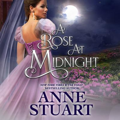 A Rose at Midnight Audiobook, by Anne Stuart