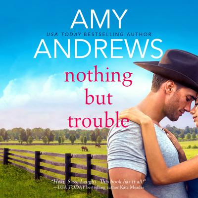 Nothing But Trouble Audiobook, by Amy Andrews