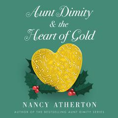 Aunt Dimity and the Heart of Gold Audiobook, by Nancy Atherton