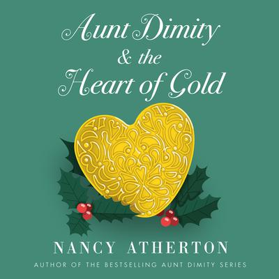 Aunt Dimity and the Heart of Gold Audiobook, by