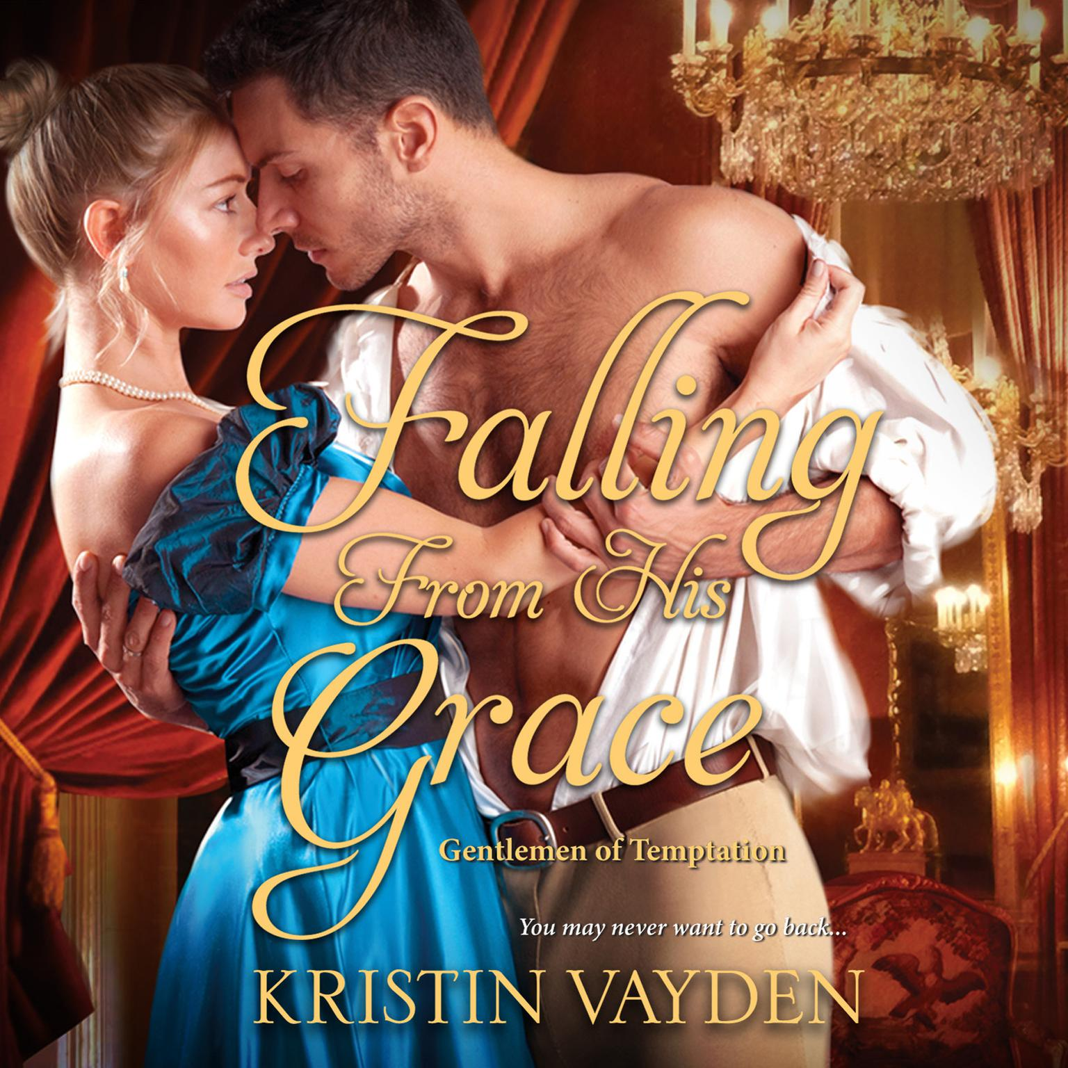 Falling from His Grace Audiobook, by Kristin Vayden