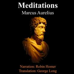The Meditations of Marcus Aurelius Audiobook, by Marcus Aurelius