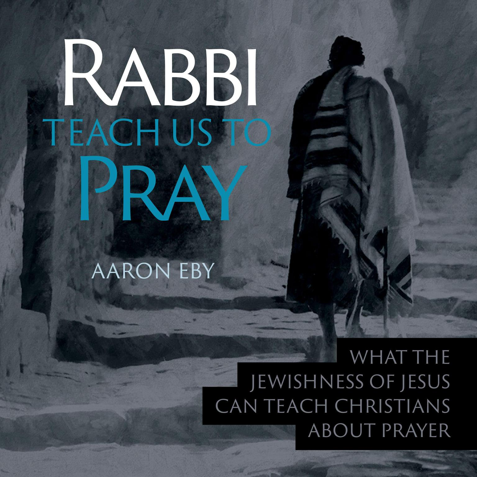 Printable Rabbi Teach Us To Pray Audiobook Cover Art