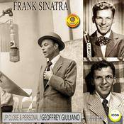 Frank Sinatra 2: Up Close and Personal Audiobook, by Geoffrey Giuliano