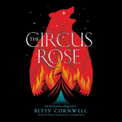 The Circus Rose Audiobook, by
