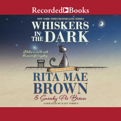 Whiskers in the Dark Audiobook, by Rita Mae Brown