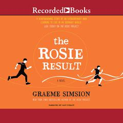 The Rosie Result Audiobook, by Graeme Simsion