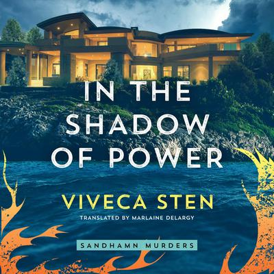 In the Shadow of Power Audiobook, by Viveca Sten