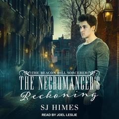 The Necromancer's Reckoning Audiobook, by SJ Himes