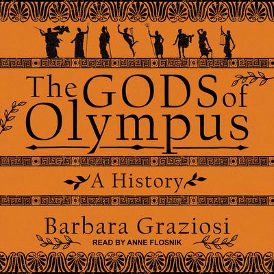 The Gods of Olympus: A History Audiobook, by Barbara Graziosi