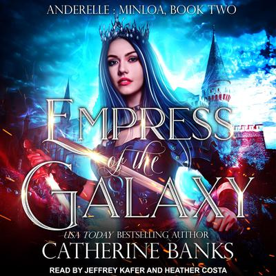 Empress of the Galaxy Audiobook, by Catherine Banks