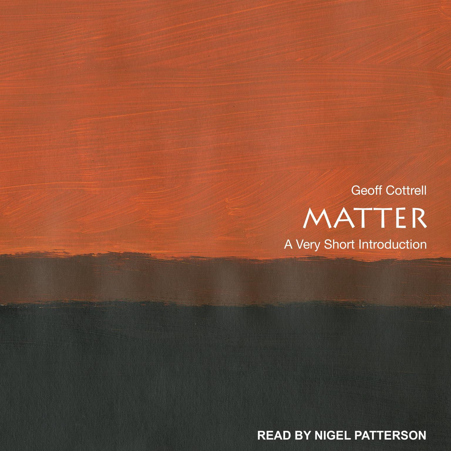 Matter: A Very Short Introduction Audiobook, by Geoff Cottrell