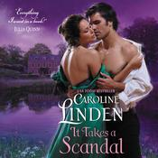 It Takes a Scandal Audiobook, by Caroline Linden