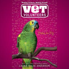 Time to Fly #10 Audiobook, by Laurie Halse Anderson