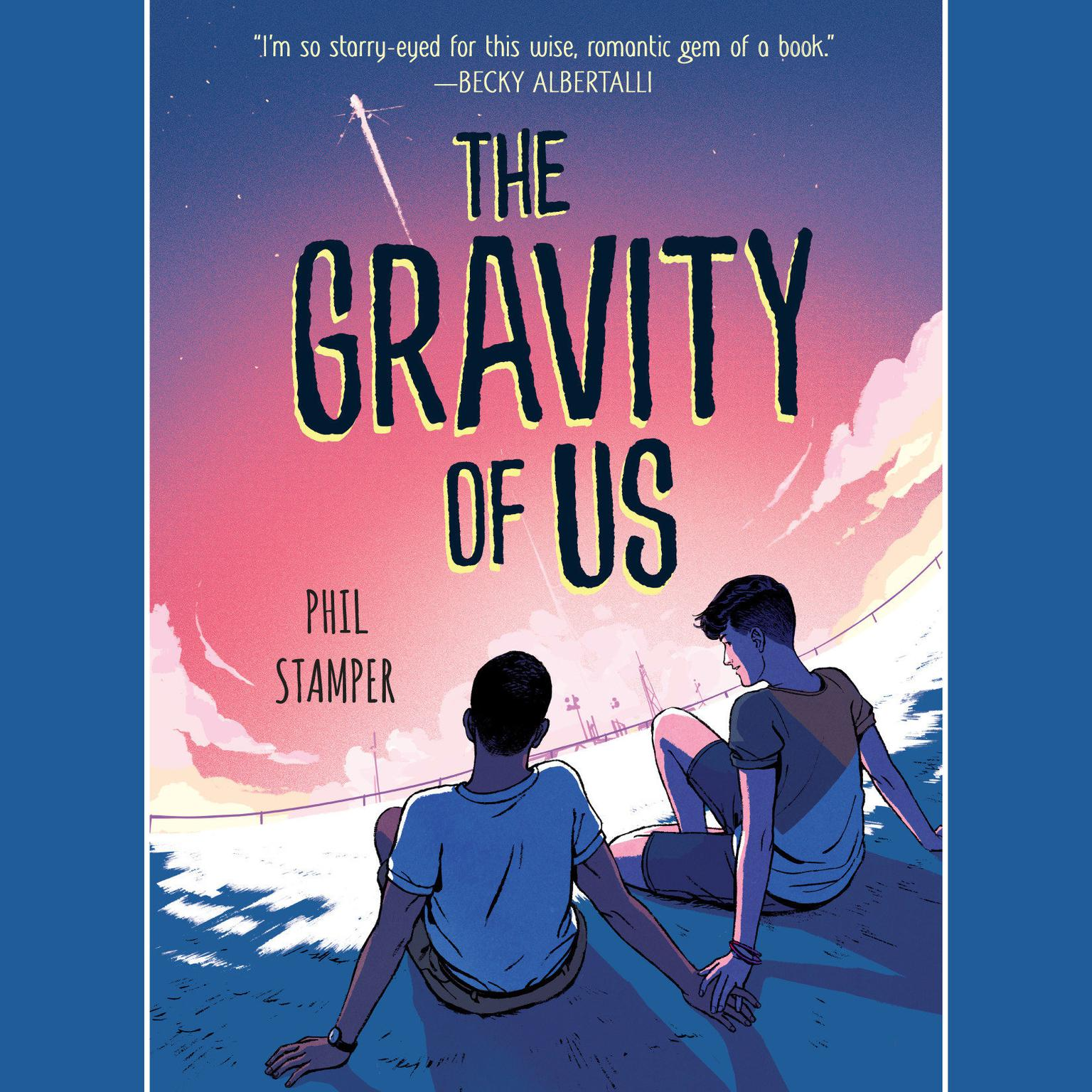 Printable The Gravity of Us Audiobook Cover Art