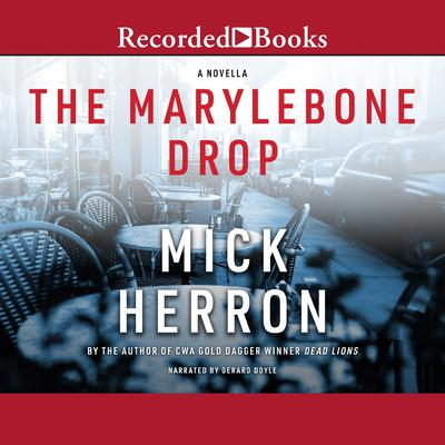The Marylebone Drop Audiobook, by