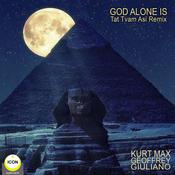 God Alone Is - Tat Tvam Asi Remix