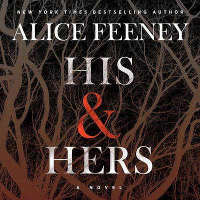 His & Hers: A Novel Audiobook, by