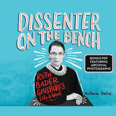 Dissenter on the Bench: Ruth Bader Ginsburg's Life and Work Audiobook, by