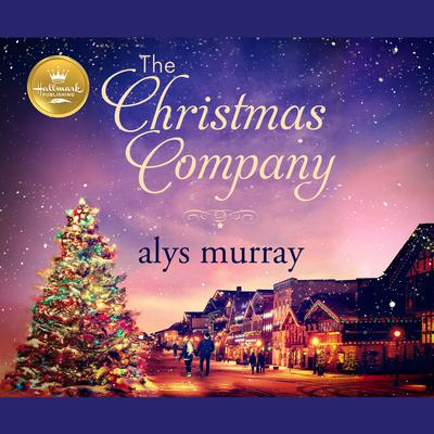 The Christmas Company Audiobook, by Alys Murray