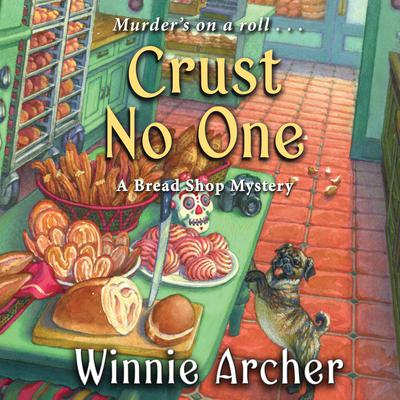 Crust No One Audiobook, by